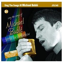 (B) Michael Bublé - Sittin On A Rainbow
