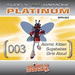 Sunfly Platinum 003 - Atomic Kitten/Sugababes/Girls Aloud
